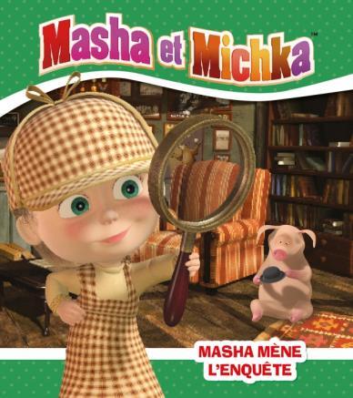Masha et Michka - Masha mène l'enquête