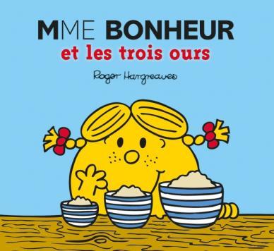 Monsieur Madame - Mme Bonheur et les trois ours