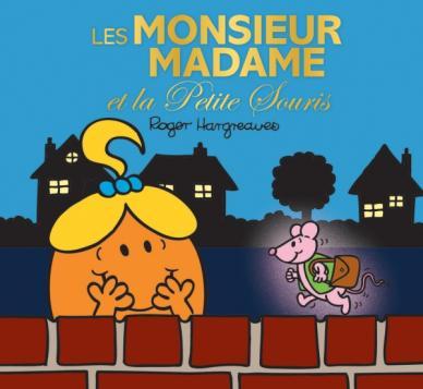 Monsieur Madame - Les Monsieur Madame et la petite souris