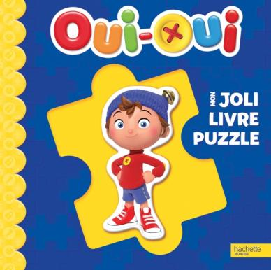 Oui-Oui - Mon joli livre puzzle