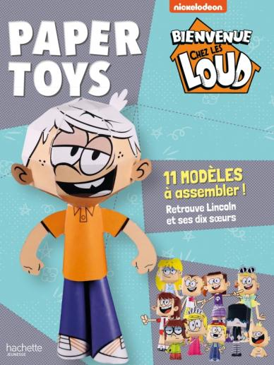 Bienvenue chez les Loud-Paper toys