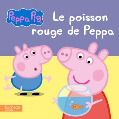 Peppa Pig - Le poisson rouge de Peppa (TC)