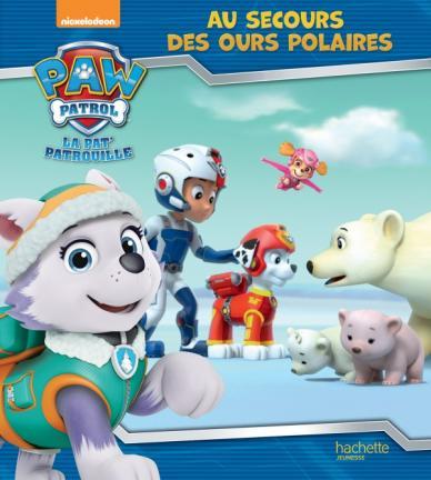 Pat' Patrouille - Au secours des ours polaires