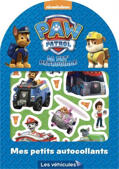 Paw Patrol-La Pat'Patrouille Mes petits autocollants Les véhicules