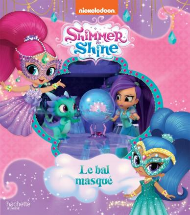 Shimmer & Shine - Le bal masqué