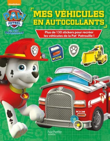 Paw Patrol - La Pat'Patrouille - Mes véhicules en autocollants