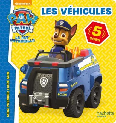 Paw Patrol-La Pat'Patouille-Livre son - Véhicules