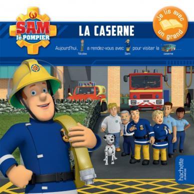 Sam le pompier - Je lis avec un grand - La caserne
