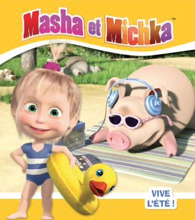 Masha et Michka - Vive l'été !