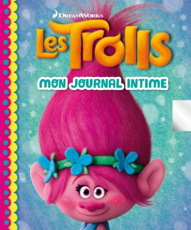 Dreamworks Trolls - Journal intime