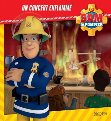 Sam le Pompier-Un concert enflammé