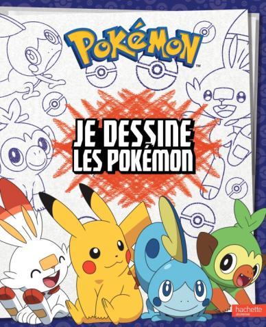 Pokémon - Je dessine les Pokémon