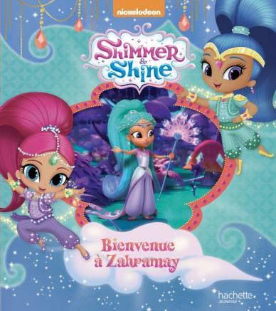 Shimmer & Shine - Bienvenue à Zahramay