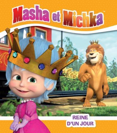 Masha et Michka - Reine d'un jour