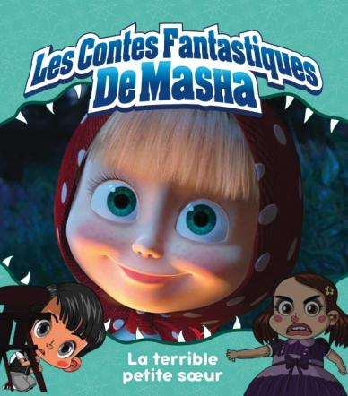 Masha et Michka - La terrible petite soeur