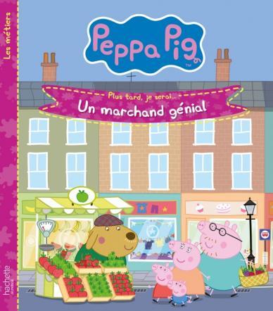 Peppa Pig-Un marchand génial