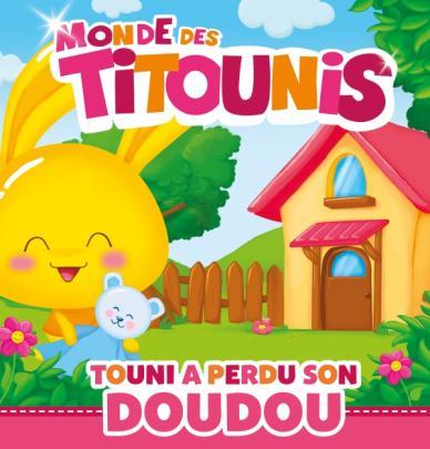 Titounis - Touni a perdu son doudou