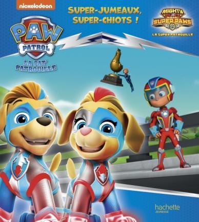 Pat' Patrouille - Super-jumeaux, super-chiots !