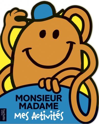 Monsieur Madame- Mes Activités  M. Chatouille