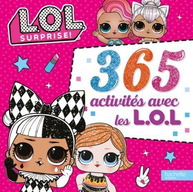 L.O.L. Surprise! - 365 Activités