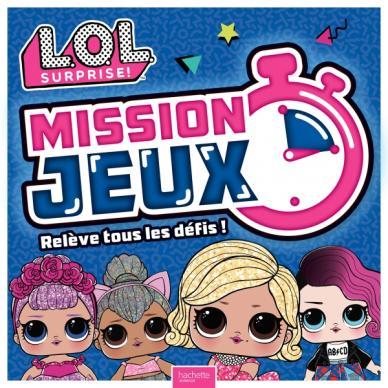 L.O.L. Surprise! - Mission Jeux !