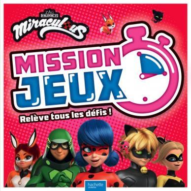 Miraculous - Mission Jeux !