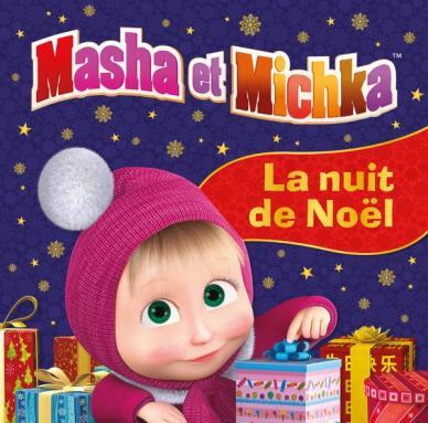 Masha Et Michka La Nuit De Noel Hachette Jeunesse