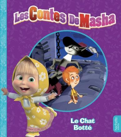Masha et Michka -  Les contes de Masha - Le Chat botté