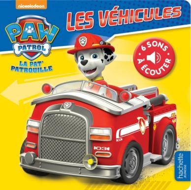 Paw Patrol - La Pat' Patrouille / Livre Son - Les véhicules