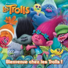 Trolls - Bienvenue chez les Trolls !