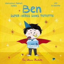 Ben, super-héros sans tototte