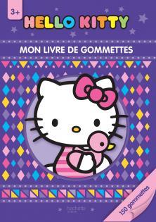 Hello Kitty / Mon livre de gommettes - 3+
