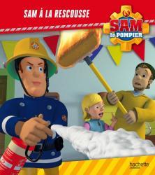 Sam le Pompier / Sam à la rescousse