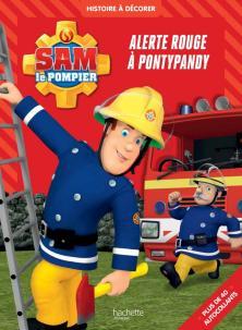 Sam le Pompier / Alerte rouge à Pontypandy
