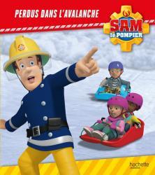 SAM LE POMPIER - Perdus dans l'avalanche