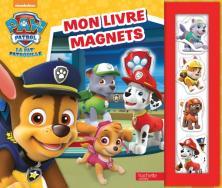 Paw Patrol-La Pat'Patrouille - Mon Livre magnets