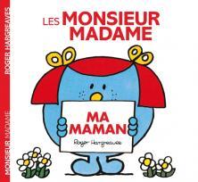 Monsieur Madame - Ma maman