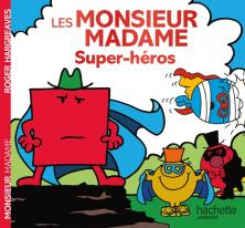 Monsieur Madame - Super-héros