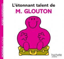 L'étonnant talent de M. Glouton