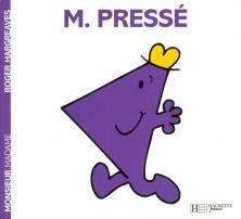 Monsieur Pressé