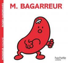 Monsieur Bagarreur