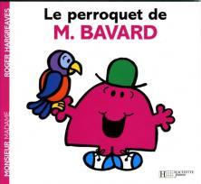 Le perroquet de Monsieur Bavard