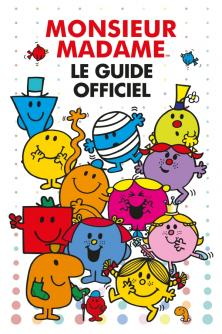 Monsieur Madame - Guide officiel