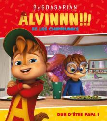 Alvin et les Chipmunks - Dur d'être papa !