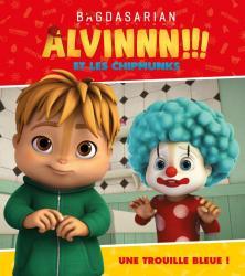 Alvin et les Chipmunks - Une trouille bleue !