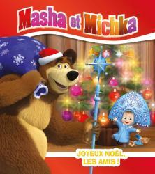 Masha et Michka - Joyeux Noël, les amis !