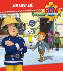Sam le pompier / Sam sauve Noël