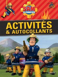Sam le Pompier / Mon livre d'activités