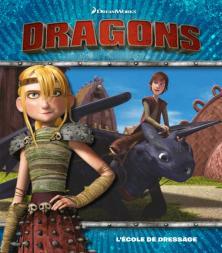 Dreamworks - Dragons - L'école de dressage