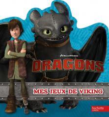 Dreamworks - Dragons - Mes jeux de viking
